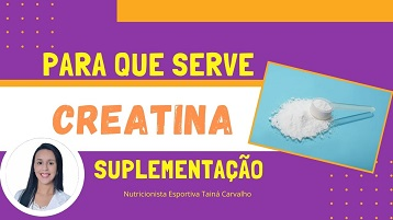 Para que serve Creatina